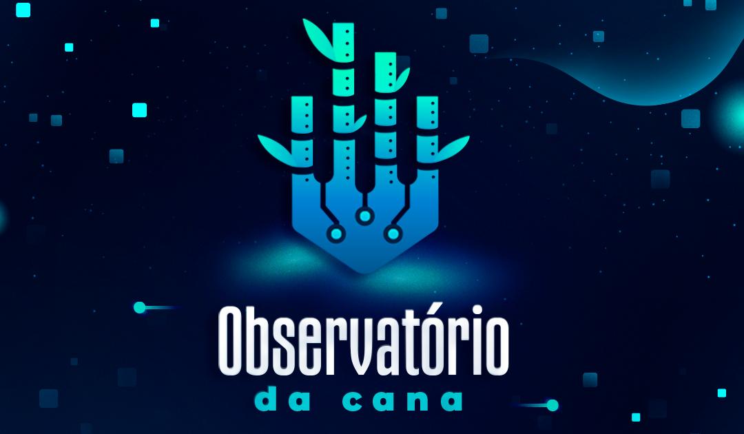 UNICA e centros de pesquisa lançam Observatório da Cana