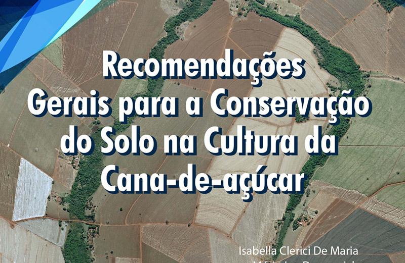 Boletim de Recomendações Gerais para Conservação do Solo na Cultura da Cana-de-açúcar