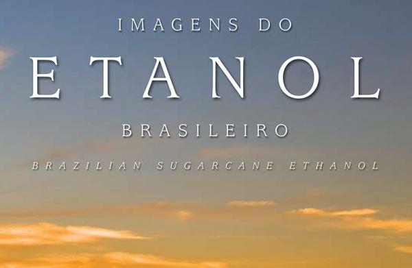 Livro Imagens do Etanol Brasileiro